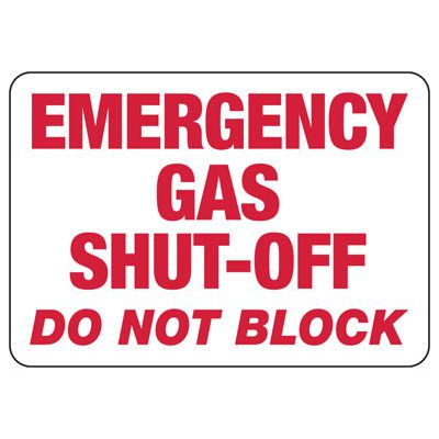 Chemical & HazMat Signs - Emergency Gas Shut-Off Do Not Block