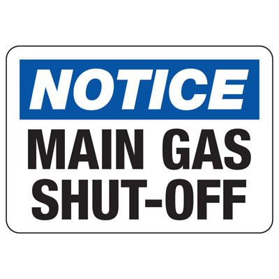 OSHA Notice Signs - Notice Main Gas Cut Off
