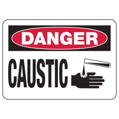 OSHA Danger Signs - Caustic
