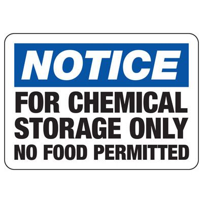 Notice For Chemical Storage Only - Chemical Warning Sign
