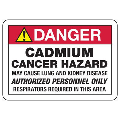 Danger Cadmium Cancer Hazard - Chemical Safety Sign