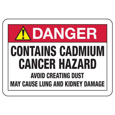 Danger Contains Cadmium Cancer Hazard - Chemical Safety Sign
