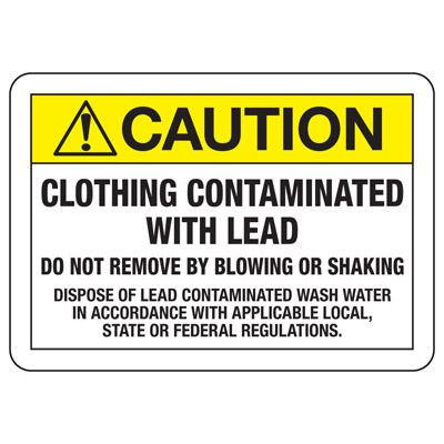 Caution Clothing Contaminated With Lead - Chemical Safety Sign