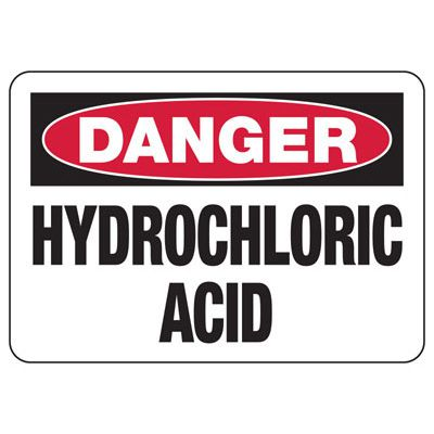 Danger Hydrochloric Acid - Industrial Chemical Warning Sign