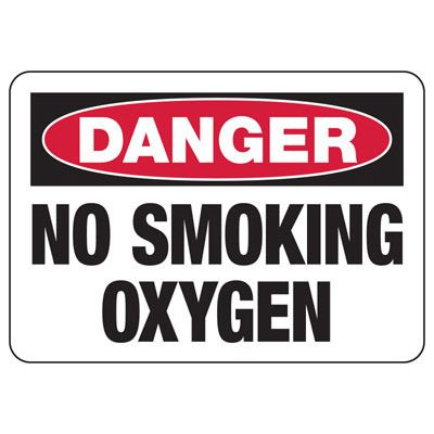 Danger No Smoking Oxygen - Industrial Chemical Warning Sign