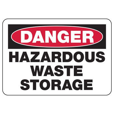 Danger Hazardous Waste Storage - Industrial Chemical Warning Sign