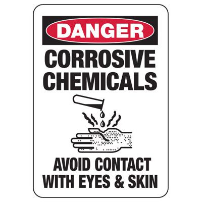 Danger Corrosive Chemicals Avoid Contact - Chemical Safety Sign