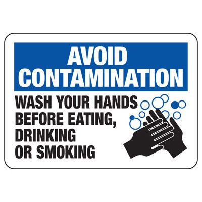 Avoid Contamination Wash Your Hands - Industrial Chemical Warning Sign