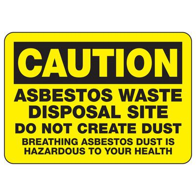 Caution Asbestos Waste - Industrial Chemical Warning Sign