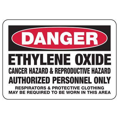 Danger Ethylene Oxide - Industrial Chemical Warning Sign