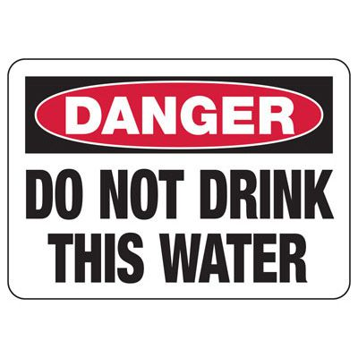 Danger Do Not Drink - Industrial Chemical Warning Sign