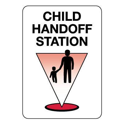 Child Handoff Station Sign