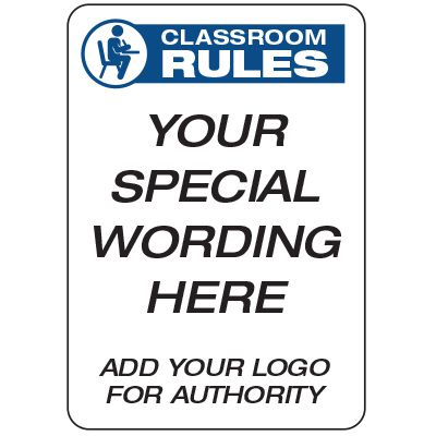 Classroom Rules  - Custom School Safety Signs
