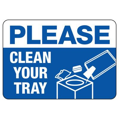Clean Your Tray - Housekeeping Signs