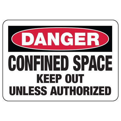 Confined Space Signs - Danger - Keep Out Unless Authorized