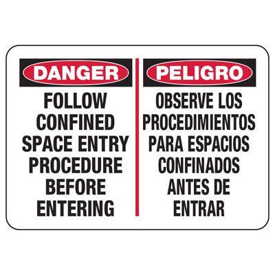 Confined Space Signs - Bilingual - Danger/Peligro - Follow Entry Procedure