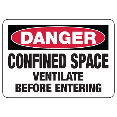 Confined Space Signs - Danger - Ventilate Before Entering