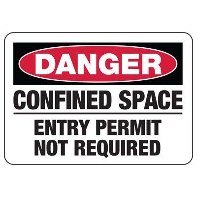 Confined Space Signs - Danger - Entry Permit Not Required