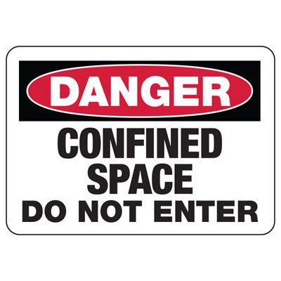 OSHA Danger Signs - Confined Space Do Not Enter