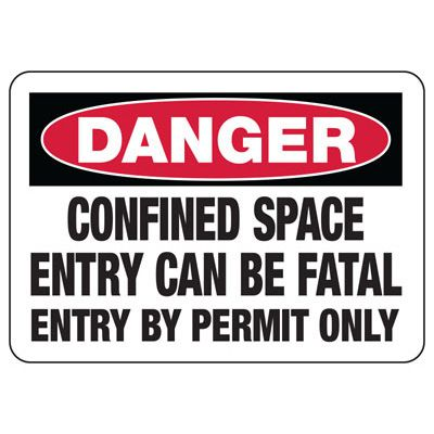 Confined Space Signs - Danger - Entry Can Be Fatal