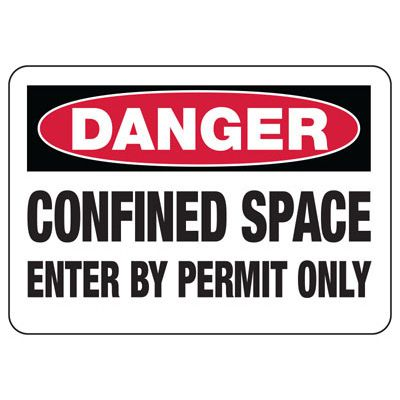 OSHA Danger Signs - Confined Space Enter By Permit Only