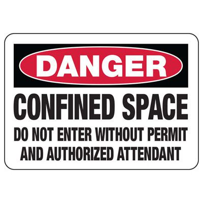 Confined Space Signs - Danger - Do Not Enter Without Attendant