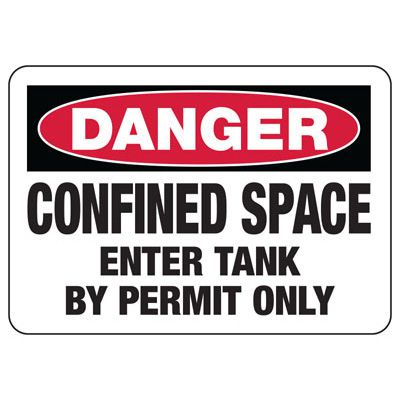 Confined Space Signs - Danger - Enter Tank By Permit Only