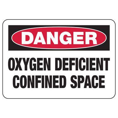 Danger Oxygen Deficient- Industrial Confined Space Sign