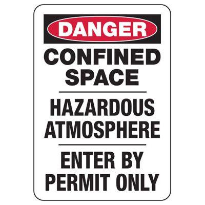 Danger Confined Space Hazardous - Industrial Confined Space Sign
