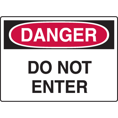 Construction Safety Signs - Danger Do Not Enter