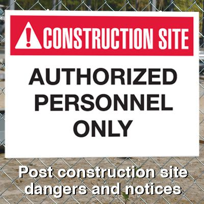 Construction Site Safety Signs - Authorized Personnel Only