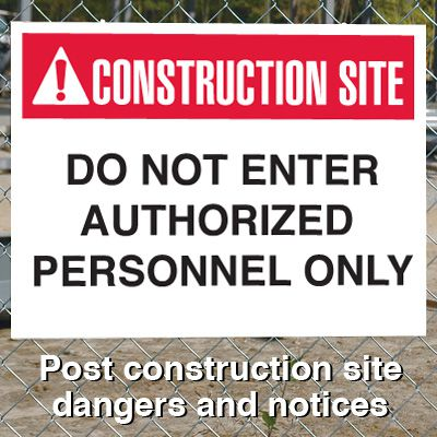 Construction Site Safety Signs - Do Not Enter Authorized Personnel Only