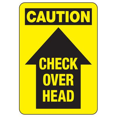 Caution Check Overhead - Industrial Crane Sign