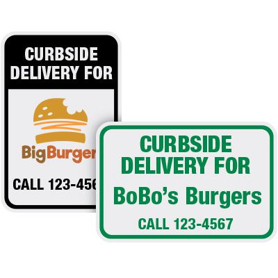 Call For Curbside Delivery Signs
