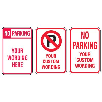 Custom Aluminum No Parking Signs