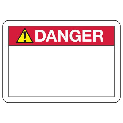 Danger Header Write On Blank Signs