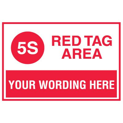 Custom Red Tag Area Signs