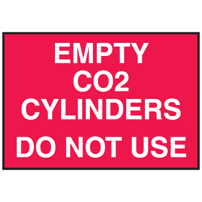 Cylinder Status Signs - Empty CO2 Cylinders Do Not Use