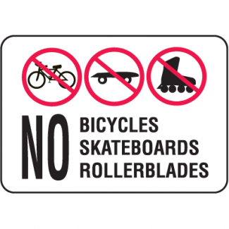 Property Signs - No Bicycles Skateboards Rollerblades