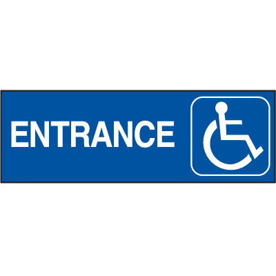 Handicapped Accessible Route Signs - Entrance