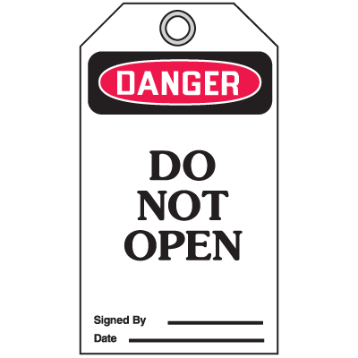 Accident Prevention Safety Tags - Danger Do Not Open