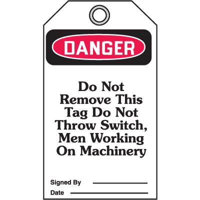 Accident Prevention Safety Tags - Danger Do Not Remove This Tag
