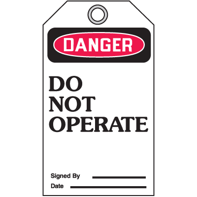 Accident Prevention Safety Tags - Danger Do Not Operate
