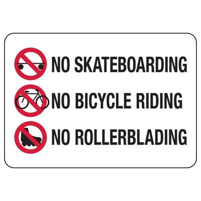 No Skateboarding No Bycycle Riding - Activity Restriction Sign