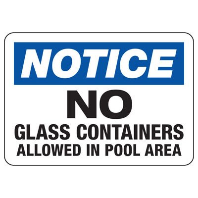 Notice No Glass Containers Allowed - Activity Restriction Sign