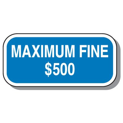 Add-On Handicap Parking Signs - Maximum Fine $500