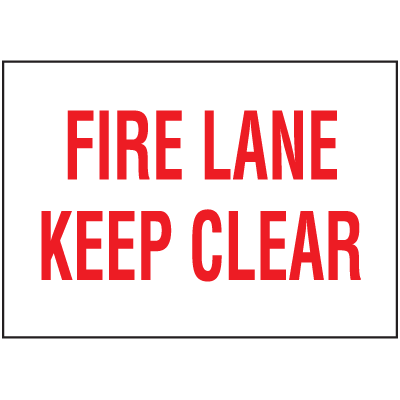 Fire Lane Keep Clear Self-Adhesive Vinyl Fire Lane Signs