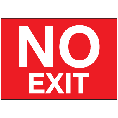 No Exit Self- Adhesive Vinyl Signs