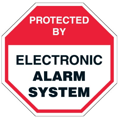 Alarm Signs - Electronic Alarm System