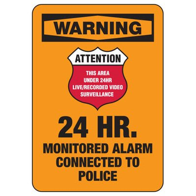 Alarm Signs - 24 Hr Monitored Alarm